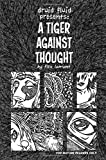 Druid Fluid Presents: A Tiger Against Thought by Flex Lamont (2016-02-17)