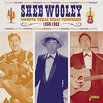 Goodbye Texas, Hello Tennessee, 1950 - 1962