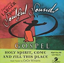 Holy Spirit Come And Fill This Place [Accompaniment/Performance Track]