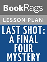 Lesson Plans Last Shot: A Final Four Mystery