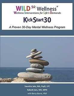 WILD 5 Wellness KickStart30: A Proven 30-Day Mental Wellness Program