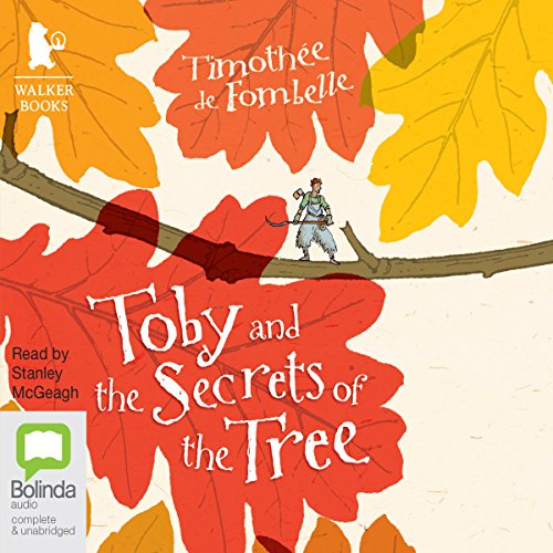 Toby and the Secrets of the Tree audiobook cover art