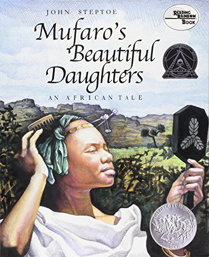 Mufaro's Beautiful Daughters.