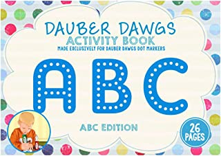 Cameron Frank ABC Edition Dauber Dawgs Toddler's Activity Sheets- 26 Creativity Activity Pages for Kids- Coloring Book Mad...