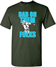 Dab On Them Folks Football Ball Sports Dance Touchdown Funny DT Adult T-Shirt Tee