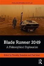 Blade Runner 2049 (Philosophers on Film)
