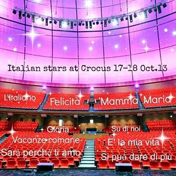 Italian Stars at Crocus (17-18 October 2013: Best Italian Hits in Russia)