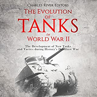 The Evolution of Tanks in World War II cover art