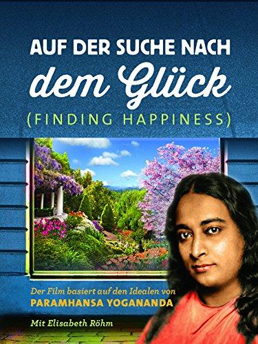 Auf Der Suche Nach dem Glück (Finding Happiness - GER)