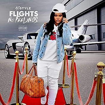 Flights No Feelings