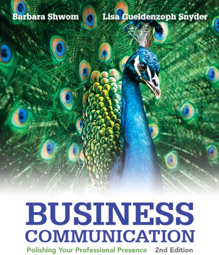 Business Communication: Polishing Your Professional Presence Plus 2014 MyBCommLab with Pearson eText -- Access Card Pack