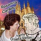 Rosanna Carlino canta Ornella Vanoni