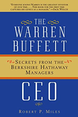 The Warren Buffett CEO: Secrets from the Berkshire Hathaway Managers