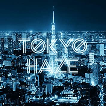 Tokyo Haze