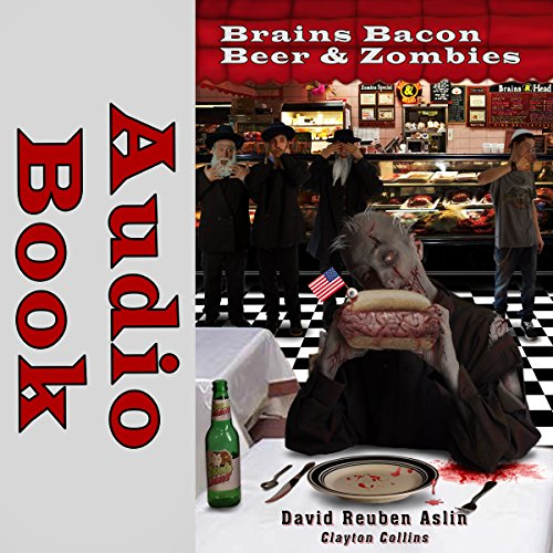 Brains Bacon Beer & Zombies audiobook cover art