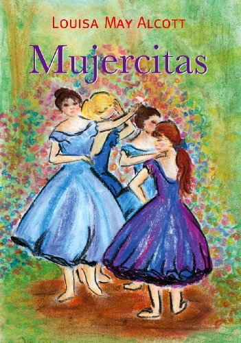 Amazon Com Mujercitas Spanish Edition Ebook Louisa May Alcott Alice Suskins Kindle Store
