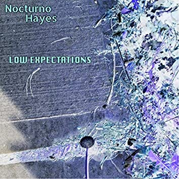 Low Expectations - EP