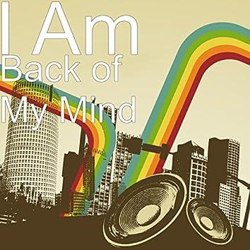 Back of My Mind