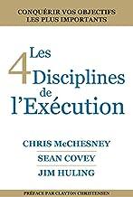 Les 4 Disciplines de L'Exécution (French Edition)