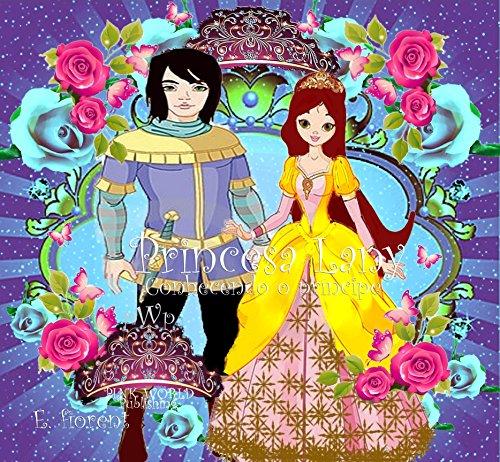 Princesa Lany: Conhecendo o Príncipe (Portuguese Edition)