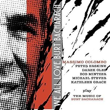 We All Love Burt Bacharach (feat. Peter Erskine & Darek Oles)