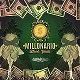 Millonario (Black Yoda) [Explicit]