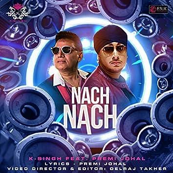 Nach Nach (feat. Premi Johal)