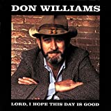 don williams lord day good song quotes