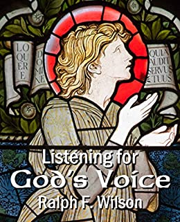 Listening for God's Voice: A Discipleship Guide to a Closer Walk (JesusWalk Bible Study Series) by [Ralph F. Wilson]