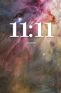 11:11 Journal: Angel Number Writing Notebook 100 Lined Pages Spiritual Guidance Number
