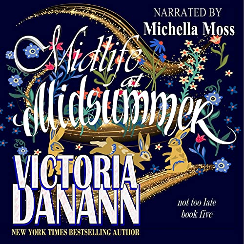 Midlife at Midsummer Audiobook By Victoria Danann cover art