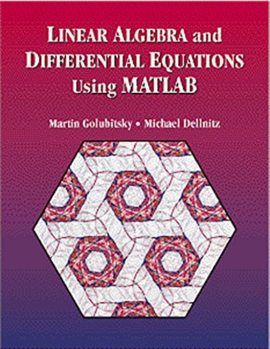 Linear Algebra and Differential Equations Using MATLAB