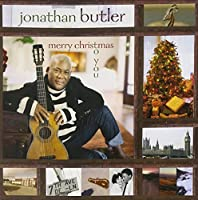 Merry Christmas To You by Jonathan Butler (2013-09-30)