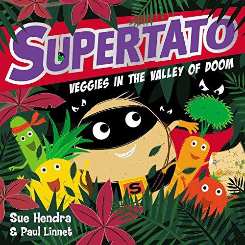 Supertato Veggies in the Valley of Doom (English Edition)
