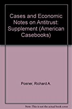 1984-1985 Supplement to Antitrust: Cases, Economic Notes and Other Materials (American Casebooks)
