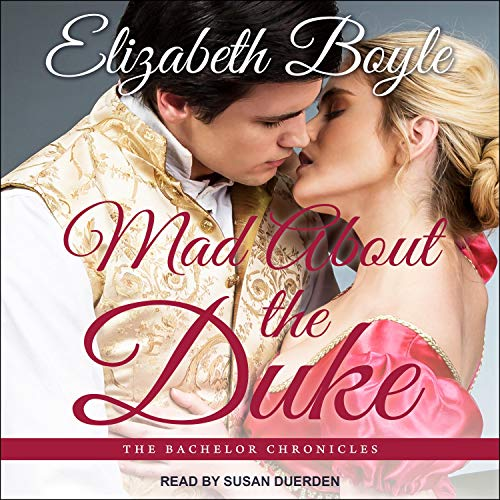 Mad About the Duke Audiobook By Elizabeth Boyle cover art