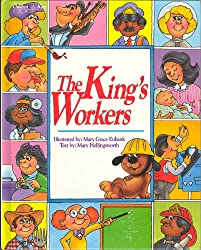 The King's Workers: A Bible Book About Serving (Children of the King Series)