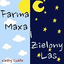 Farma Maxa i Zielony Las