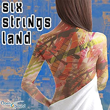 Six Strings Land (Music for Movie)