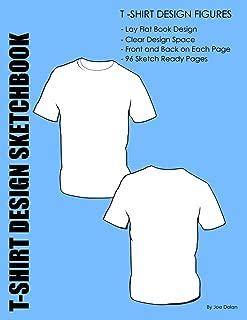 Fashion Design Sketchbook: T-Shirt Design Figures: Design Templates For T-Shirt Designers