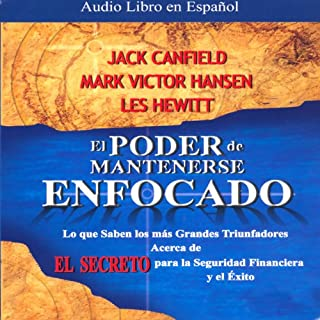 El Poder de Mantenerse Enfocado [The Power of Focus] audiobook cover art