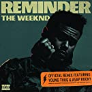Reminder (Remix) [Explicit]
