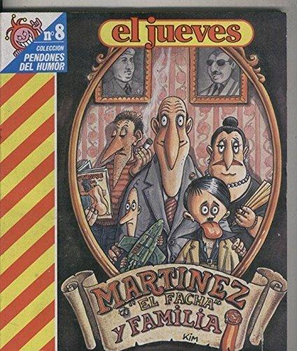 Coleccion Pendones del Humor numero 008: Martinez el Facha: Y familia