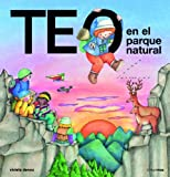 Teo en el parque natural (Teo descubre el mundo)