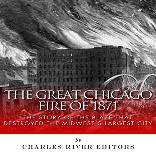 The Great Chicago Fire of 1871 audiobook cover art