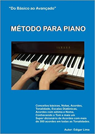 Método para Piano: Do básico ao avançado (Portuguese Edition)
