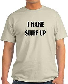 I Make Stuff UP T-Shirt 100% Cotton T-Shirt, White