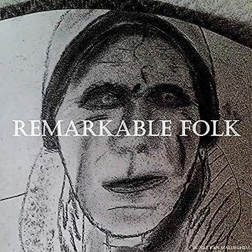 Remarkable Folk