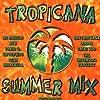 Tropicana Summer Mix