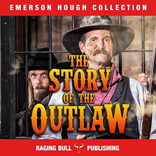 The Story of the Outlaw audiobook cover art